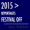 2014 > Reportages Festival